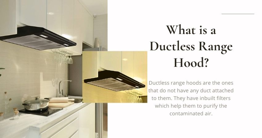 What is a ductless range hood